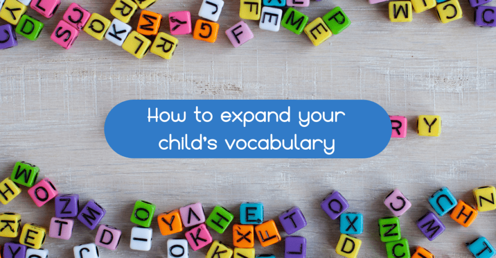 How to Expand your Child's Vocabulary